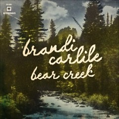 Bear Creek - Brandi Carlile