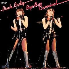 Bye Bye Carnival - Pink Lady