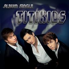 Giấc Mơ Thoáng Qua (Single) - Titikids
