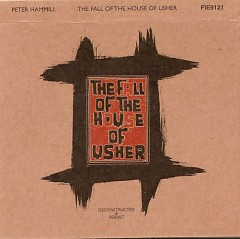 The Fall Of The House Of Usher (Deconstructed & Rebuilt) CD1
