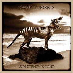 Van Diemen's Land - Russell Morris