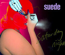 Saturday Night (Single) - Suede