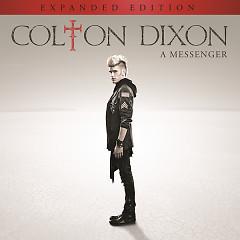 A Messenger (Expanded Edition) - Colton Dixon