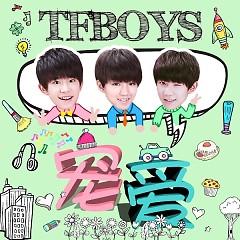 寵愛 / Sủng Ái (EP) - TFBoys