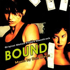 Bound OST (P.2) - Don Davis
