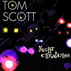 Night Creatures - Tom Scott