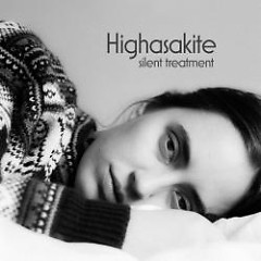 Silent Treatment - Highasakite