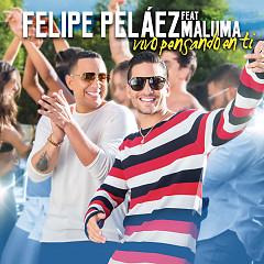 Vivo Pensando En Ti (Single) - Felipe Peláez, Maluma