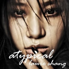 Atypical 异类 / Dị Thể