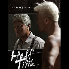 Halftime (Single) - Park Jin Young,JYP