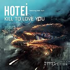 Kill To Love You (feat. Matt Tuck) - Tomoyasu Hotei