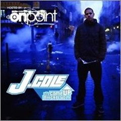 The Come Up (CD2) - J. Cole