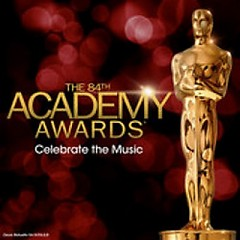 Celebrate The Music: The 84th Academy Awards
