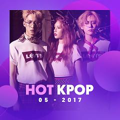 Nhạc Hàn Hot Tháng 05/2017 - Various Artists