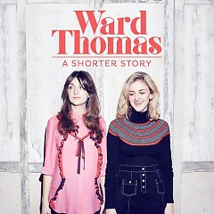 A Shorter Story (EP) - Ward Thomas