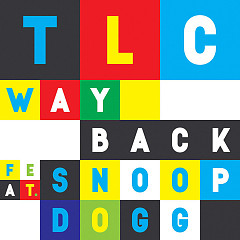 Way Back (Single) - TLC, Snoop Dogg