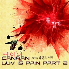 Luv Is Pain Part 2 - Canaan