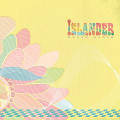 Begin Again - Islander