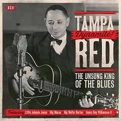 Dynamite! The Unsung King Of The Blues (CD2) - Tampa Red