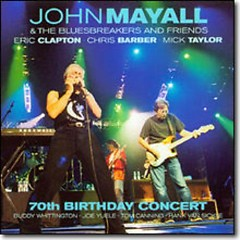 70th Birthday Concert (CD2) - John Mayall