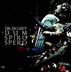 DUM SPIRO SPERO (CD1) - Dir En Grey