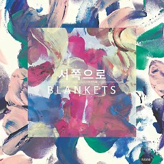 To The West (Single) - Blankets