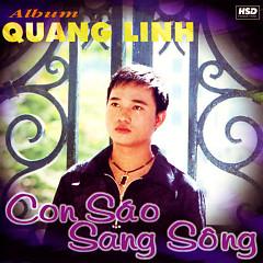 Con Sáo Sang Sông  - Quang Linh