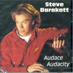 Audace, Audacity - Steve Barakatt