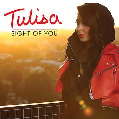 Sight Of You (Remixes) - EP - Tulisa