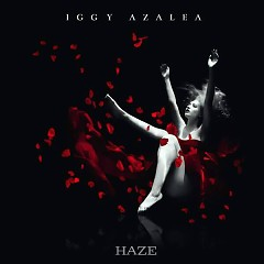 Haze (Single) - Iggy Azalea