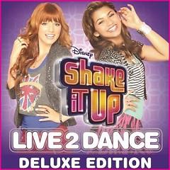 Shake It Up: Live 2 Dance - OST