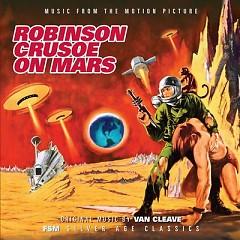 Robinson Crusoe On Mars OST (Pt.1) - Nathan Van Cleave