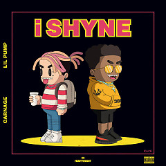 I SHYNE (Single) - Carnage, Lil Pump