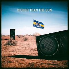 Higher Than The Sun (Single)