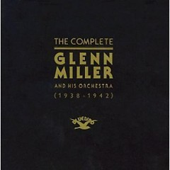 The Complete Glenn Miller 1938-1942 Disc 04  (CD1)