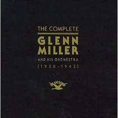 The Complete Glenn Miller 1938-1942 Disc 12  (CD1)