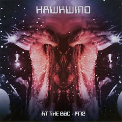 At The BBC 1972 (CD2) - Hawkwind