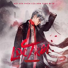 Lạc Trôi (Single) - Sơn Tùng M-TP