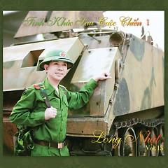 Album Tình Khúc Sau Cuộc Chiến 1 (Vol. 15) - Long Nhật
