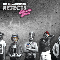 Kids In The Street (Deluxe Edition) - The All-American Rejects