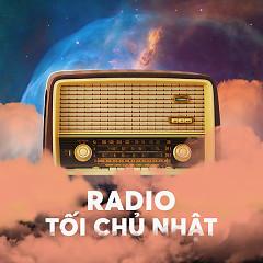 Radio Kì 15 - Underground - Radio Tối Chủ Nhật