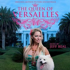 The Queen Of Versailles OST - Pt.1 - Jeff Beal