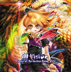 Ill Vision ~Locus of the Eastern Dream II~