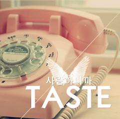 Because I Love You  - Taste