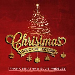 Christmas Gold Collection - Frank Sinatra,Elvis Presley