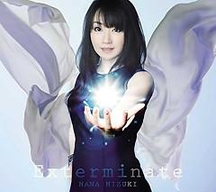Exterminate - Nana Mizuki