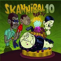Skannibal Party Vol.10 (CD1)