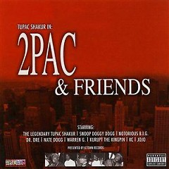 2Pac & Friends