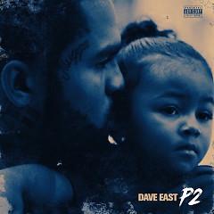 P2 (Paranoia 2) - Dave East