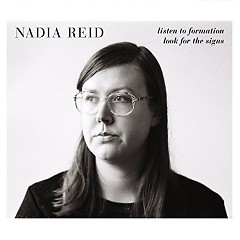Listen To Formation Look For The Signs - Nadia Reid